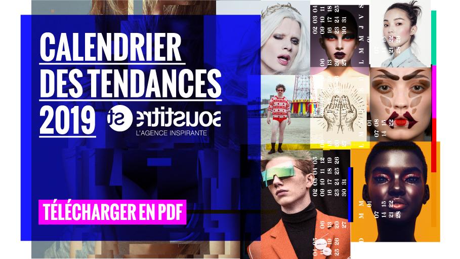 Télécharger gratuitement le calendrier des tendances 2019 de l'agence Sous-titre
