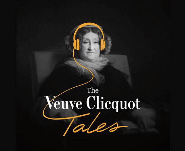 veuve-cliquot-tales-podcast-luxe